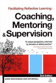 Facilitating Reflective Learning provides working coaches and development officers with key learning theories, descriptions of the different models available for coaching and mentoring and demonstrati