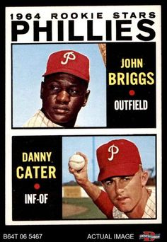 1964 Topps #482 Johnny Briggs / Danny Cater - Phillies Rookies Phillies NM #Phillies