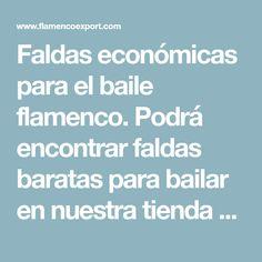 Faldas económicas para el baile flamenco. Podrá encontrar faldas baratas para bailar en nuestra tienda de Madrid o en nuestra tienda online.