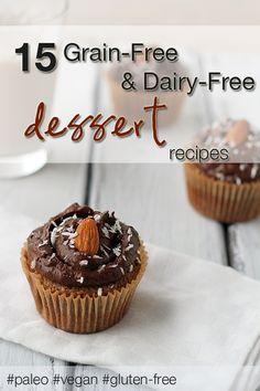 15 Grain-Free Dairy-Free Desserts