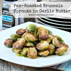 Pan Roasted Brussel Sprouts in Garlic Butter | 25 LIP SMACKIN' SUPER EASY SIDES!
