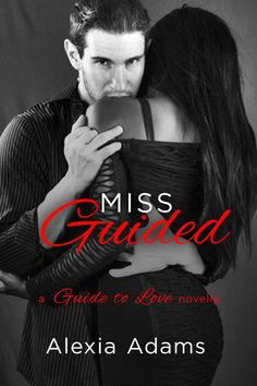 "Read ""Miss Guided: a Guide to Love novella"" by Alexia Adams available from Rakuten Kobo. Running out of time. Mystery writer Marcus Sullivan is determined to find someone for his younger brother Liam to love. Lose My Mind, Romance Novels, Audio Books, My Books, Writer, This Book, Told You So, Shit Happens, Love"
