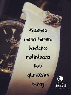Fiicanaa inaad hammi leedahoo maalintaadu kuu qiimeysan tahay - qalbi somali -