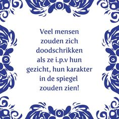 keep calm and smile even when you are angry Cool Words, Wise Words, Best Quotes, Funny Quotes, Dutch Quotes, One Liner, Funny Fails, Funny Texts, Inspirational Quotes