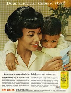 Analysis: When it comes to representations of black women, Jasmine Chorley argues that the modelling industry in 2015 looks a lot like it did in 1955. (Advertisement for Miss Clairol Hair Color Bath targeting African American women inEbonyMagazine inApril 1962)
