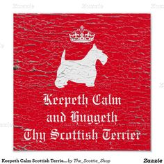 Keepeth Calm Scottish Terrier Personalize Poster
