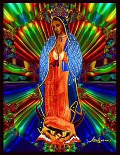Our Lady of Guadalupe Virgin of Guadalupe Queen of the Universe Mother Earth Mother of All Queen of Heaven The Wondrous Lady L… Mother Mother, Blessed Mother Mary, Mother Earth, Mother Nature, Lady Lady, Our Lady, Lady Guadalupe, Chicano Love, Earth Goddess