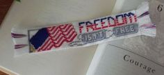 Freedom Isn't Free | Patriotic Bookmark Cross Stitch Pattern