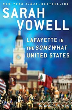 Lafayette in the Somewhat United States by Sarah Vowell http://smile.amazon.com/dp/1594631743/ref=cm_sw_r_pi_dp_vrzKvb12Z6NGJ