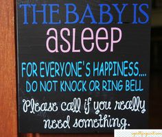 The Baby is Asleep For Everyone's by SoPrettyInPaintShop on Etsy, $18.00