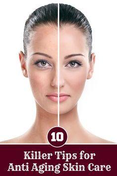 Ten Killer Tips for Anti Aging Skin Care - Health Villas