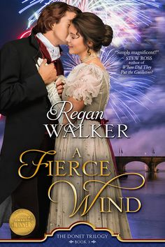 A Fierce Wind (Donet Trilogy Book by [Walker, Regan] Historical Romance Authors, Romance Novels, Presidents Book, French Revolution, The Book, Bestselling Author, Books To Read, Reading, Book Reviews
