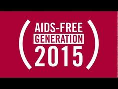 The beginning of the #endofAIDS starts with you. AIDS Free Generation 2015.