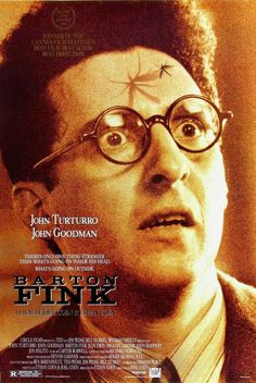 Barton Fink, Directed by the Coen Brothers and winner of the Palme D'or at the Cannes Film Festival.