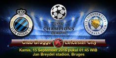 Agenbolaeuro2016.net pekan ini akan mengulas informasi seputar prediksi pertandingan dari ajang UEFA Champions League yang mempertemukan antara Club Brugge vs Leicester City, Duel seru penuh gengsi kali ini rencananya akan digelar di Jan Breydel stadion, Bruges tepatnya pada hari Kamis, 15 September 2016 pukul 01:45 WIB dini hari.