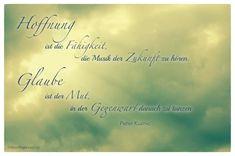 Sonnenstrahl mit dem Peter Kuznic Zitat: Hoffnung ist die Fähigkeit, die Musik der Zukunft zu hören. Glaube ist der Mut, in der Gegenwart danach zu tanzen. Peter Kuznic