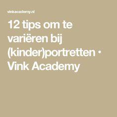 12 tips om te variëren bij (kinder)portretten • Vink Academy