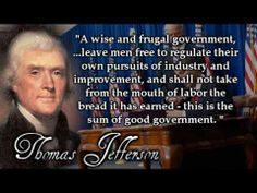 Smart man, Thomas Jefferson. We could use more like him, today!