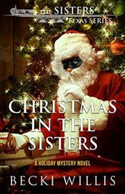 #kindle #ebooks #books #nook #mystery #CozyMystery #suspense #thriller #Christmas #BeckiWillis