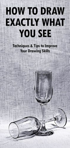 How to Draw what you See: Techniques and Tips to Improve your Drawing Skills - EmptyEasel.com