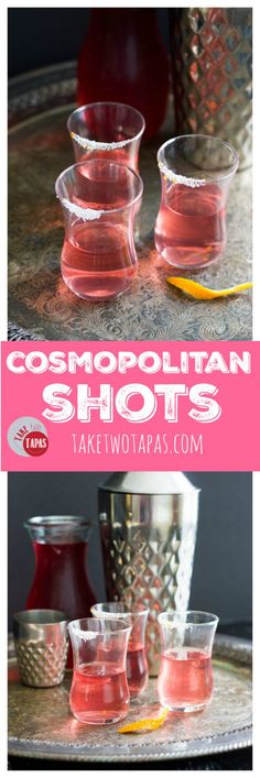 The classic Cosmopolitan cocktail is not only the perfect drink for celebrating with girlfriends, but also a great shot to take! Cosmopolitan Cosmo Shot Recipe | Take Two Tapas