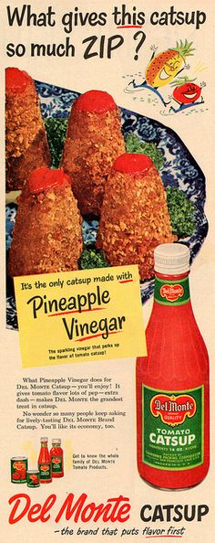 del_monte_catsup_ad_1951 by it's better than bad, via Flickr