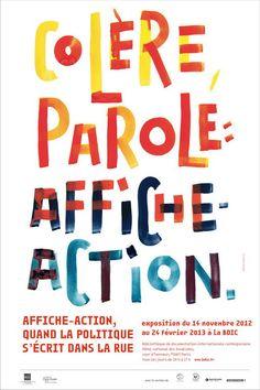 """Affiche pour l'exposition """"Affiche-Action, quand la politique s'écrit dans la rue"""" (2012) - Pierre di Sciullo"""