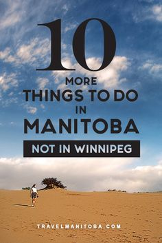 10 more spectacular things to do in Manitoba that are NOT in Winnipeg Places To Travel, Places To Go, Travel Destinations, Stuff To Do, Things To Do, Canadian Travel, Canadian Rockies, Northern Lights Tours, Visit Canada