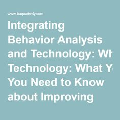 Integrating Behavior Analysis and Technology: What You Need to Know about Improving Posture