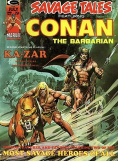 """Conan shares a Neal Adams cover with Ka-Zar (and you wonder why I put them both in this board?)! Roy Thomas adapts a Conan plot by novelist John Jakes (""""The Kent Family Chronicles""""); the Ka-Zar story is a reprint, but a writer's cut."""
