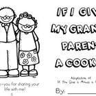 This is a cute adaptation of If You Give a Mouse a Cookie for Grandparent's Day.  One way to use this book is to invite grandparents to the classro...