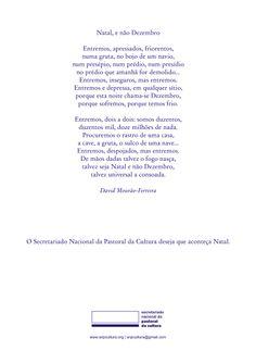 """""""Natal, e não Dezembro"""" """"Christmas, and not December"""" David Mourão-Ferreira (portuguese poet)"""