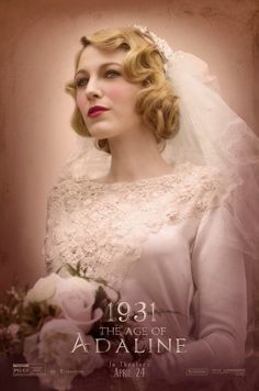 Wearing a wedding dress, Blake Lively takes on 1930s bridal style on 'The Age of Adaline' movie poster.