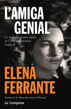 L'amiga genial / Elena Ferrante (ABRIL)