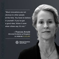 Frances Arnold - 2014 National Inventors Hall of Fame Inductee.