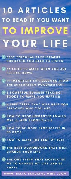 Do you want to improve your life this year? Read the top articles from last year on www.HelloPeacefulMind.com