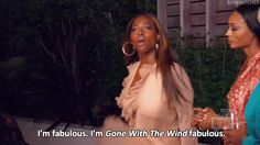 """I'm fabulous. I'm Gone With the Wind fabulous!"" - Kenya Moore quote. Real Housewives of Atlanta. RHOA"