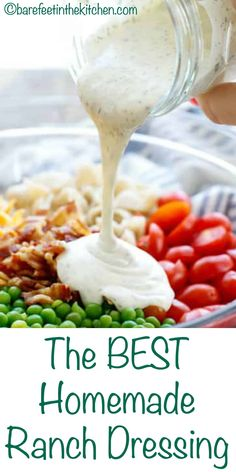The BEST Homemade Ranch Salad Dressing Recipe #ranchdressing #ranch #saladdressing #salad