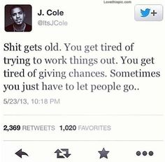 quotes j cole Life Quotes Love, True Quotes, Quotes To Live By, Funny Quotes, Quote Life, Real Quotes, People Quotes, Trey Songz, The Words