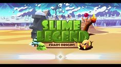Slime Legend v2.4.10 (Mod Money/Energy) - Android game - Android MOD Game