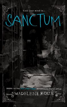 Sanctum by Madeleine Roux - animated book cover (I still find it so strange I went to college with Maddy Roux, and had at least one poetry class she was in. Now a Bestselling Author! Craziness.)