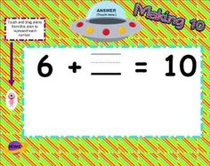 Making 10 Smartboard Game stuff Smart Board Activities, Smart Board Lessons, Kindergarten Math Activities, Teaching Math, Maths, Teaching Ideas, 1st Grade Math, Making 10, Science Experiments Kids