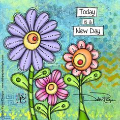 Today is a new day by Debi Payne Kunstjournal Inspiration, Art Journal Inspiration, Motivation Inspiration, Today Is A New Day, Little Buddha, Flower Doodles, Doodle Flowers, Art Journal Pages, Art Journals