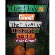 """Funny, but (hopefully) true.) """"The only ghost that lives in this house, is the Holy Ghost"""" yard sign. Church Memes, Church Humor, Catholic Memes, Funny Christian Memes, Christian Humor, Christian Girls, Christian Life, Christian Halloween, Fall Yard Decor"""