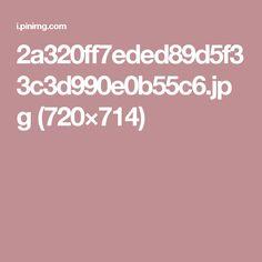 2a320ff7eded89d5f33c3d990e0b55c6.jpg (720×714)