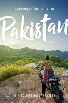 A solo female traveler afraid of bikes learning to motorbike in a wildly conservative and patriarchal country. Click through to learn how I conquered my fears—and cultural norms—and found a new passion in Pakistan. Travel Advice, Travel Guides, Travel Tips, Travel Hacks, Pakistan Travel, India Travel, Pakistan Tourism, Places To Travel, Travel Destinations