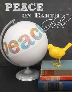 Peace on Earth Globe from Endlessly Inspired - Upcycle a thrift-store globe into a cool art project with just a bit of paint!
