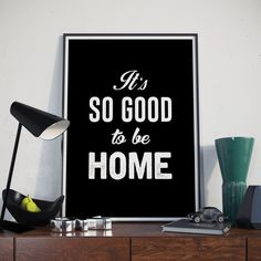 Typography Quote It's So Good To Be Home by BitterMoonStudio