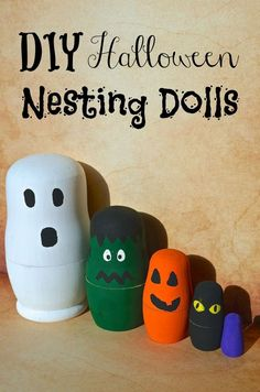 DIY Halloween Nesting Dolls - Oh my WORD SO cute! For $6 a blank set of nesting dolls I can create just about anything!! CUTE Kids Craft