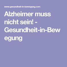 Alzheimer muss nicht sein! - Gesundheit-in-Bewegung